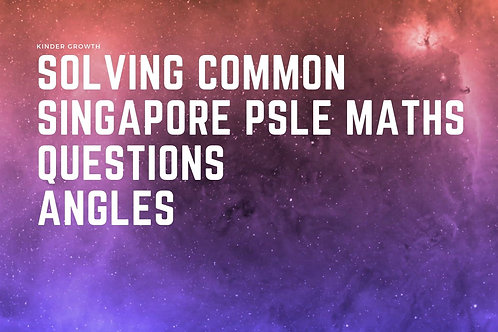 Beginner Step-By-Step Solving Common Maths PSLE Questions :FREE