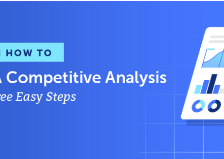 Learn how to do a competitive analysis in 3 easy steps!