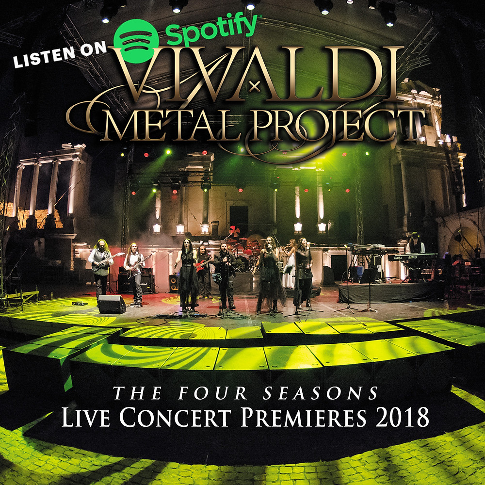 Vivaldi Metal Project Live Concert Premieres 2018 on Spotify