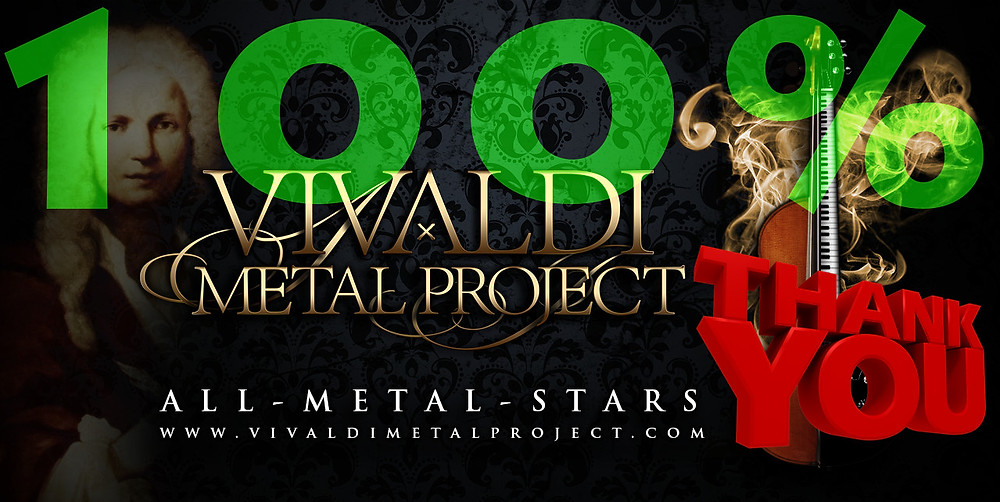 Vivaldi Metal Project: crowdfunding 100% GOAL REACHED!