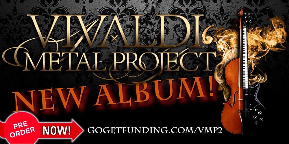 Pre-order Vivaldi Metal Project 2nd studio album at GoGetFunding