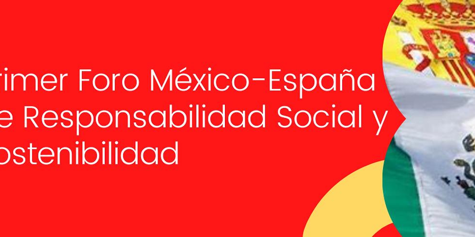 Primer Foro Binacional México España Responsabilidad Social y Sostenibilidad