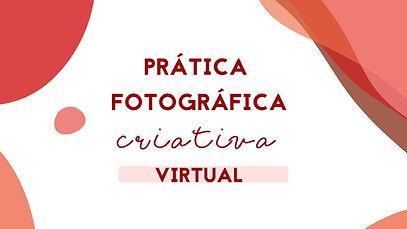 prática fotográfica criativa online virt