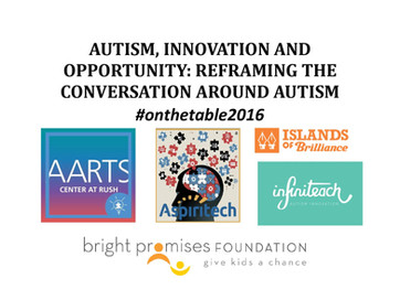 #OnTheTable2016 - Autism, Innovation, and Opportunity: Reframing the Conversation Around Autism