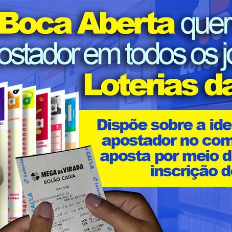 Boca Aberta quer que bilhete da Mega-Sena  tenha nome e CPF do jogador