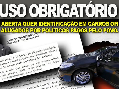 Boca Aberta quer que veículos alugados por políticos pagos com dinheiro do povo sejam identificados.