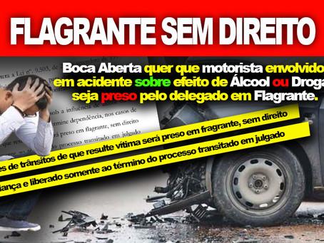 Boca Aberta quer que motorista envolvidos em acidentes, sob efeito de álcool e drogas seja preso.