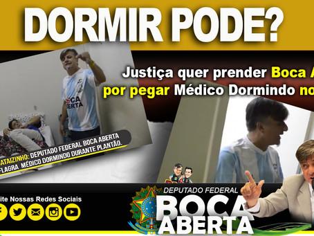 Justiça quer prender Boca Aberta por pegar Médico dormindo no plantão da UPA.