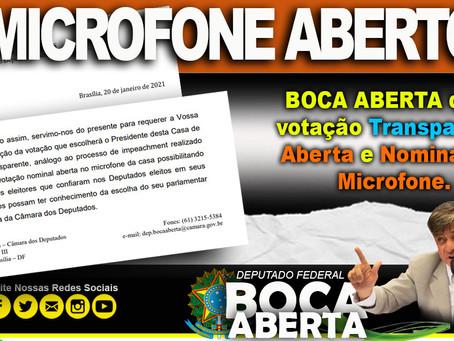 Boca Aberta quer votação transparente, aberta e nominal no microfone.