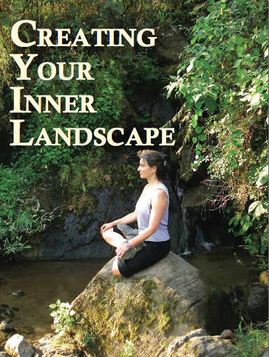 Creating Your Innter Landscape Paola Feher