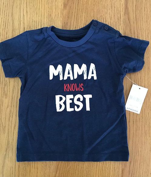 "BNWT 6-9m ""Mama Knows Best"" t shirt"