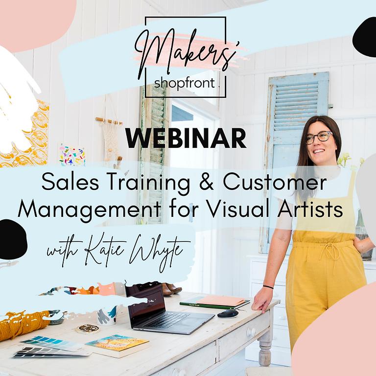 LIVE WEBINAR - Sales Training & Customer Management for Visual Artists