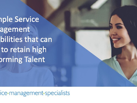 How Modern Service Management can help to Retain High Performing Talent