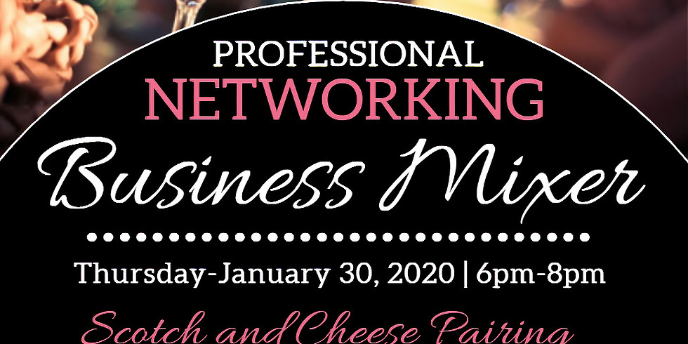 Scotch/Cheese Pairing & Business Mixer