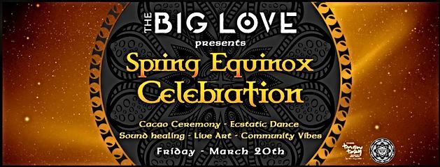 2020-03-20 big love spring equinox.png