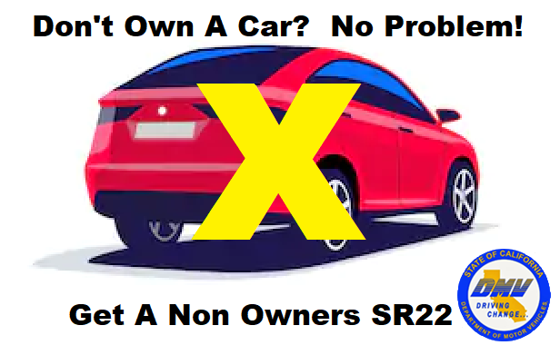 Non owner SR22 Insurance California