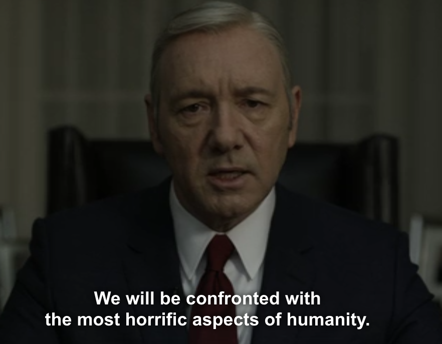 BBK20160910-HouseOfCards-InHumanity
