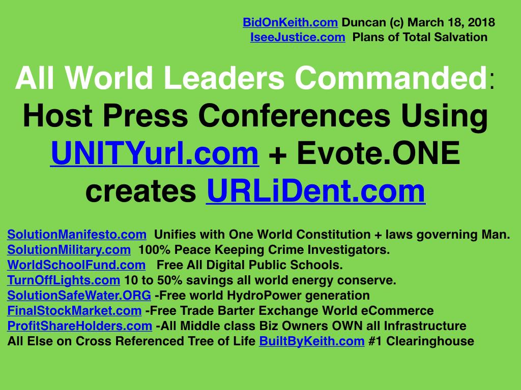 3-BBK20180318-UNITYurl-AllWorldLeadersHostPressConferences-EVOTE