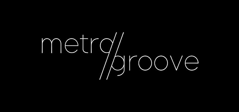 Metro Groove
