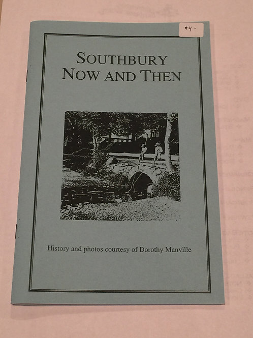 Southbury Now and Then