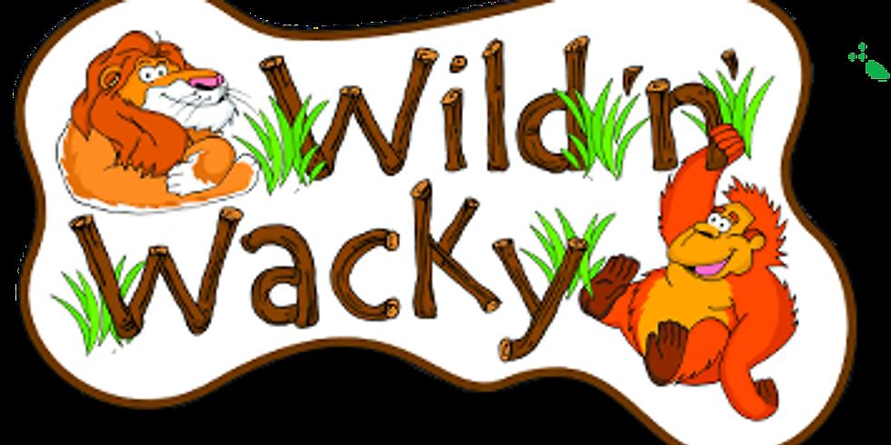 Wild n Wacky Evening