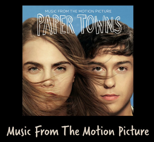 Paper Towns Soundtrack Commercial