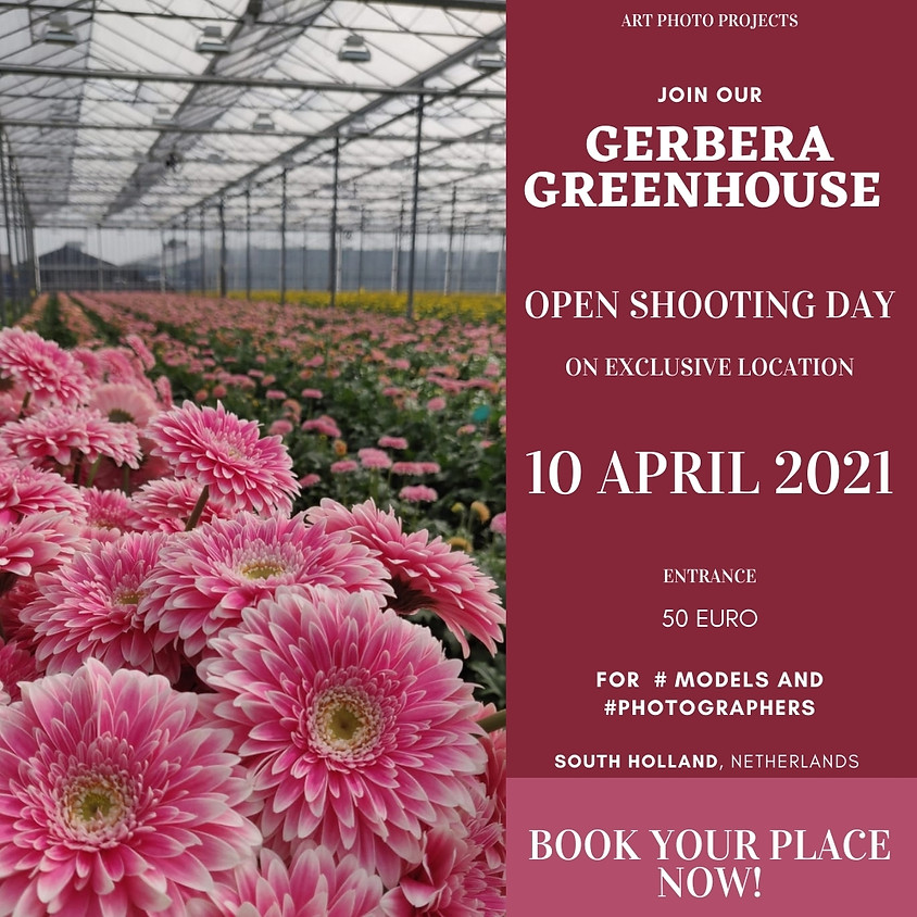 Flower Greenhouse OPEN shooting day