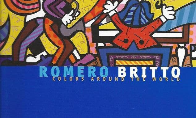 Romero Britto : Colors around the world