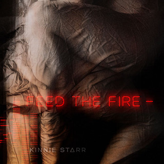 Kinnie Starr - Feed the Fire (2018)