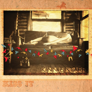 Kinnie Starr - Kiss It (2013)