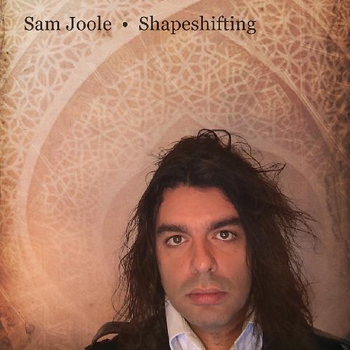 SHAPESHIFTING by Sam Joole ( CD )