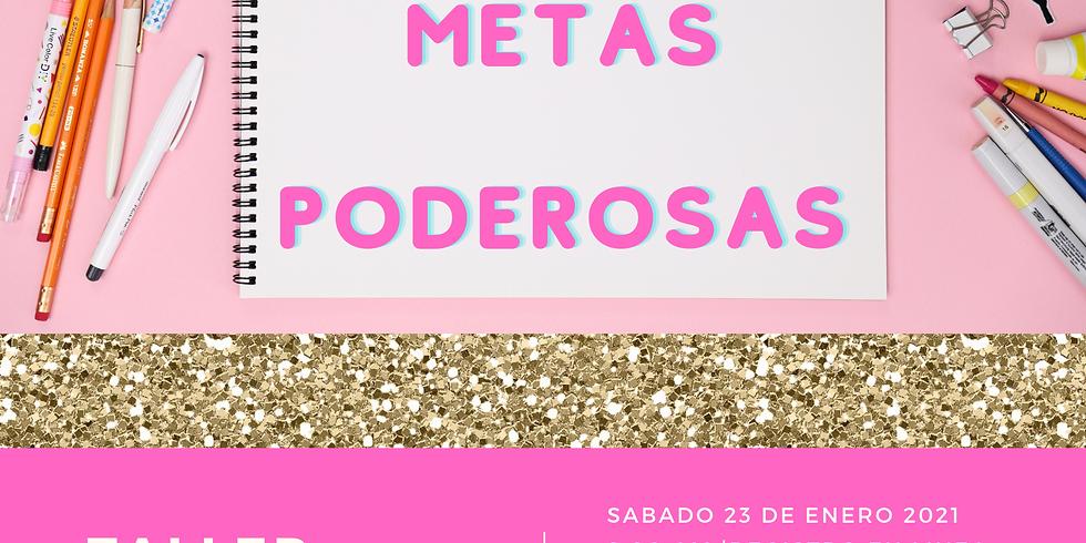 TALLER DE METAS PODEROSAS  2021