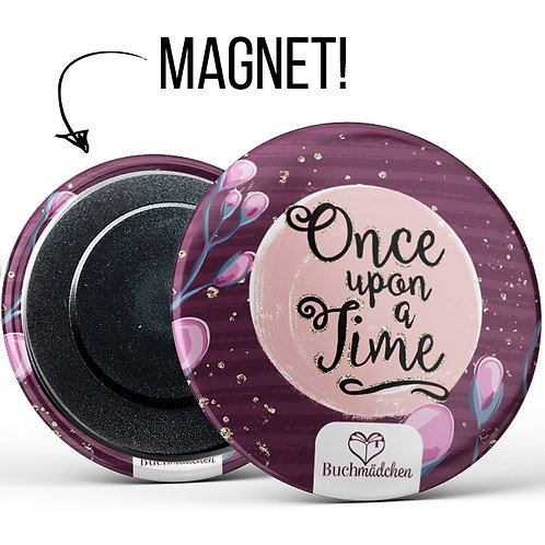 Magnetbutton »Once upon a time«