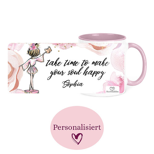 [Personalisiert] Tasse »take time to make your soul happy«