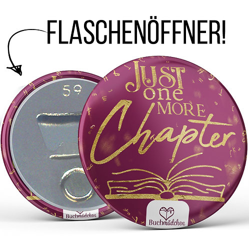 Flaschenöffner »Just One More Chapter«