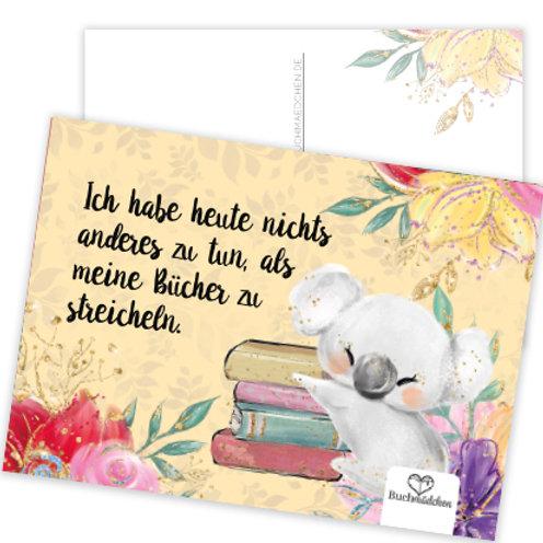 Postkarte  »Koala - nichts anderes zu tun, als Bücher streicheln«