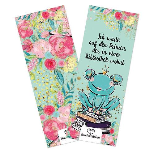 Lesezeichen »Ich warte auf den Prinzen, der in einer Bibliothek wohnt«