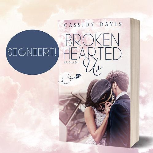 [Signieraktion] »Brokenhearted Us« von Cassidy Davis