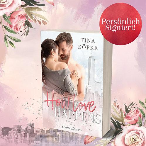 [Signieraktion] »How Love Happens« von Tina Köpke [September]