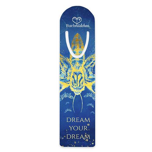 Metalllesezeichen »Dream your Dream«