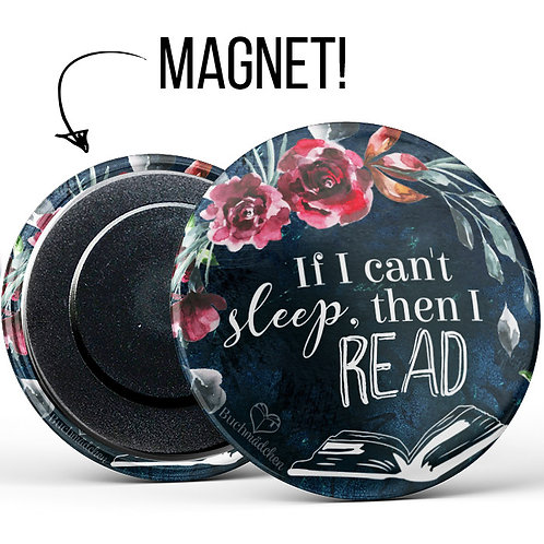 Magnetbutton »If I can't sleep, then I read«