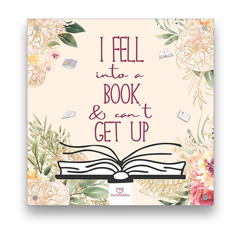 Aluplatte »I fell into a book & can't get up«