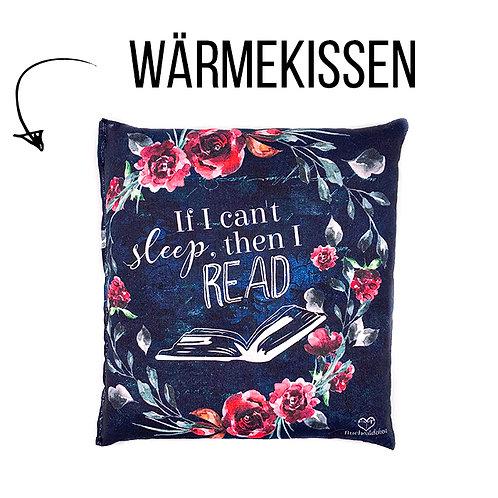 Wärmekissen »If I can't sleep, then I read«