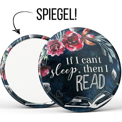 Spiegelbutton »If I can't sleep, then I read«