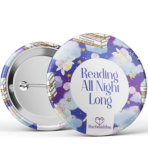 Ansteckbutton »Reading all night long«