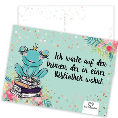 Postkarte  »Ich warte auf den Prinzen, der in einer Bibliothek wohnt«