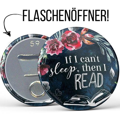 Flaschenöffner »If I can't sleep, then I read«