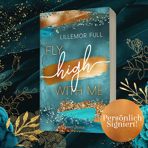 [Signieraktion] »Fly High With Me« von Lillemor Full [August]