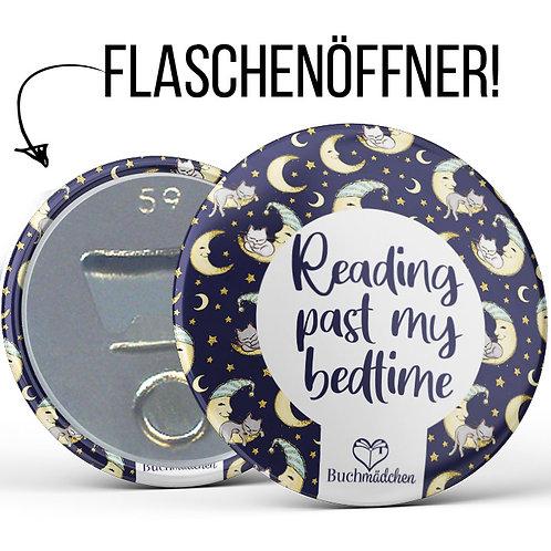 Flaschenöffner »Reading past my bedtime«
