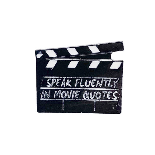 Emaille Pin »Speak fluently in movie quotes«